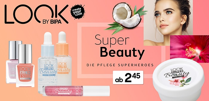 Super Beauty von LOOK BY BIPA